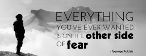 How to improve your self esteem. Everything you've ever wanted is on the other side of fear!